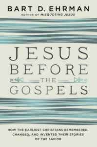 Bart-Ehrman-Jesus-before-the-Gospels-front-cover